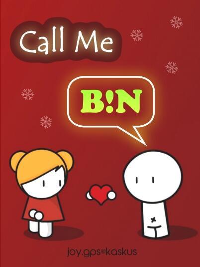 Call Me Bin...