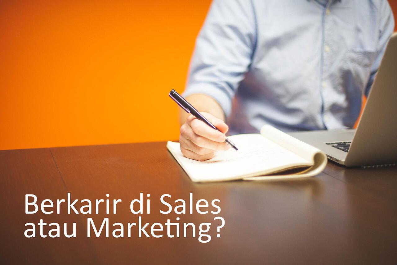 Berkarir di Sales atau Marketing?