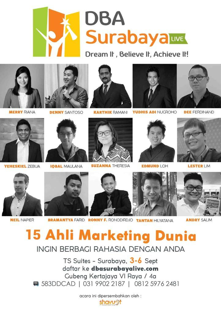 DBA Surabaya LIVE 2015. Dream It, Believe It, Achieve It !