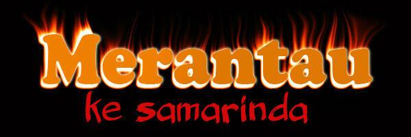 Merantau ke Samarinda [Mistis]