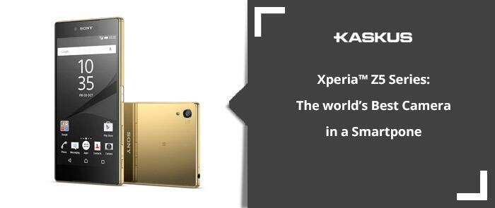 Xperia™ Z5 Series: The world's Best Camera in a Smartpone