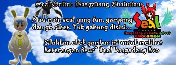 "[PRIVATE SERVER] SEAL ONLINE BOSGADANG EVOLUTION ""Fresh , Different and NEW"""