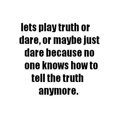 """Truth or dare"" question buat kalian. Berani jawab gak nih?"