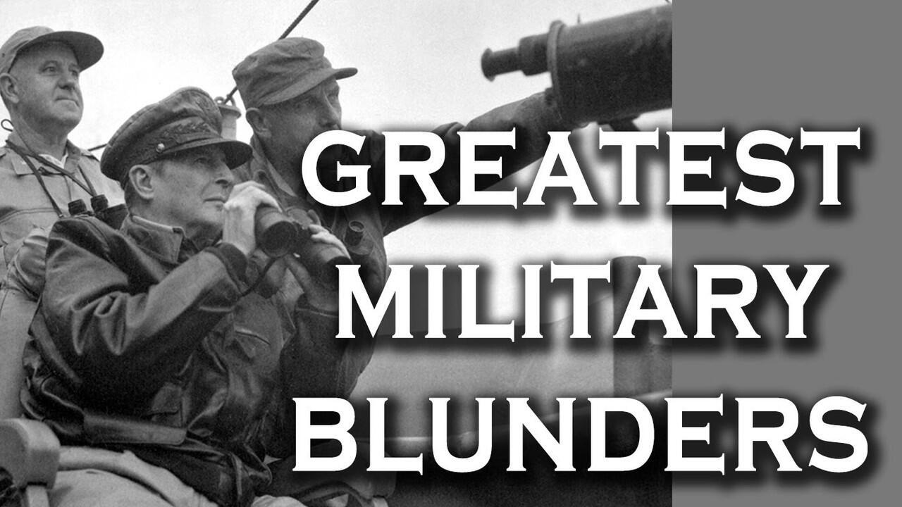 6 Kesalahan Besar (Blunder) Dalam Dunia Militer