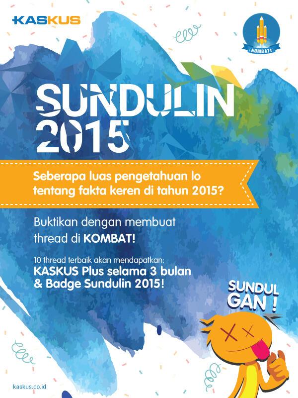 "Sundulin Cerita Fenomenal di 2015 Dalam KOMBAT ""Sundulin 2015""!"