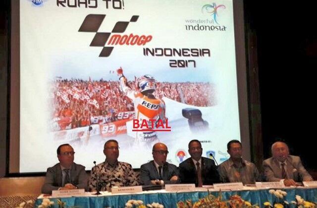 MOTO GP BATAL DI SENTUL 2017 !!! INDONESIA TIDAK PANTAS MENYELENGGARAKAN MOTO GP 2017