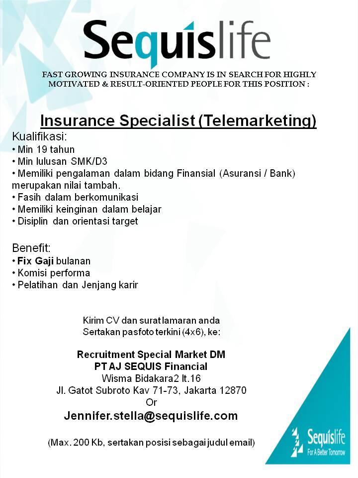 [LOKER] Insurance Specialist (Telemarketing)