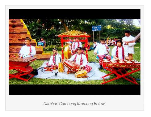 GAMBANG KROMONG MUSIK TRADISIONAL BETAWI