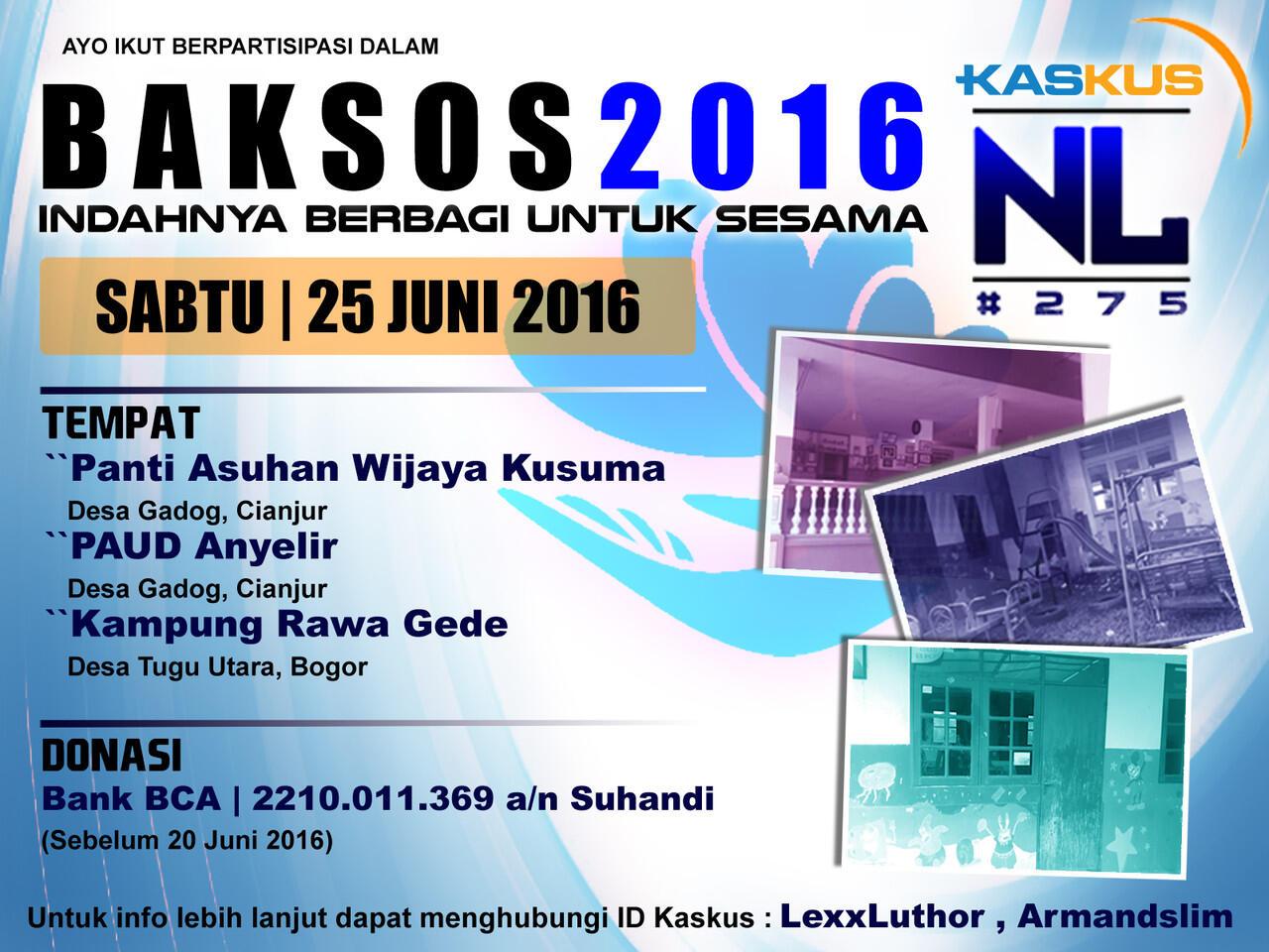 Baksos Kaskus NL #275 2016