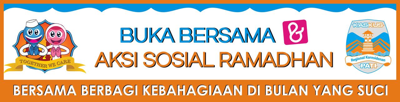 ๑۩۞۩ UNDANGAN- Aksi Sosial Ramadhan 2017, Buka Bersama & Kaskus Cendolin ۩۞۩๑