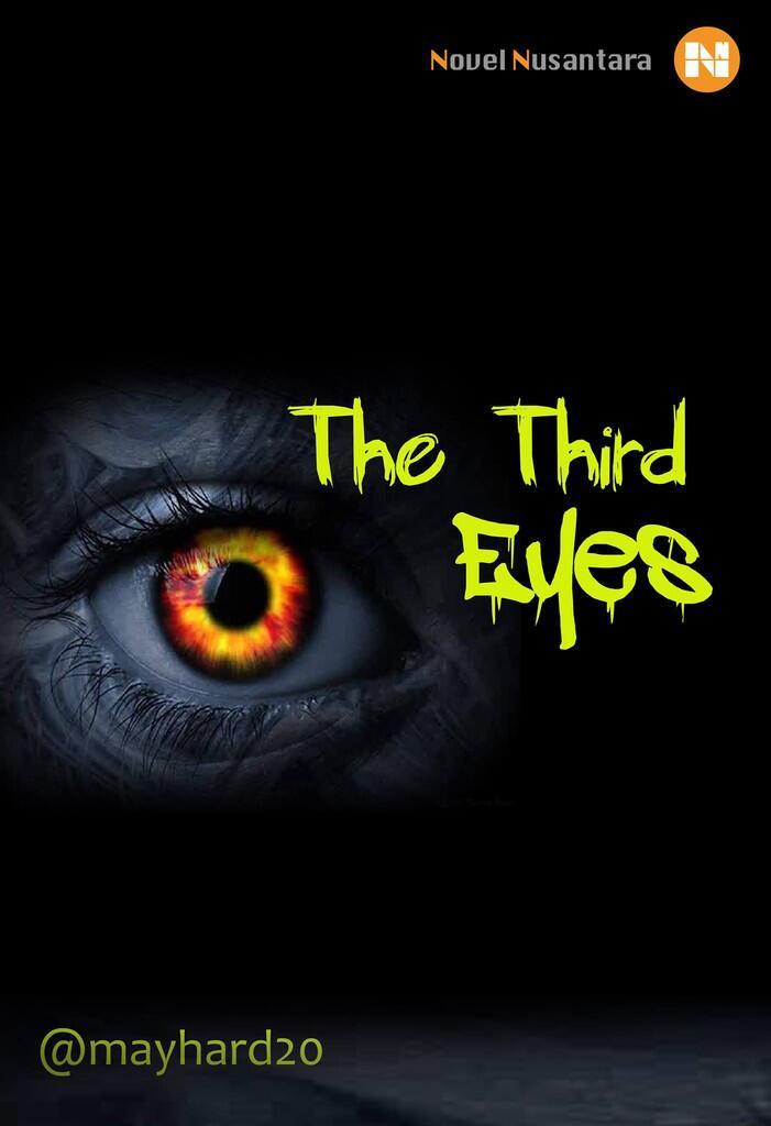 The Third Eyes (Sebuah Rahasia Di balik Kematian) 17+ Horor,Misteri dan Romance
