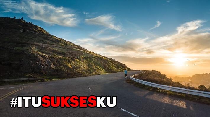 Sukses Ala Agan Kayak Gimana? Tunjukkan Kepada Dunia dengan #ITUSUKSESKU !