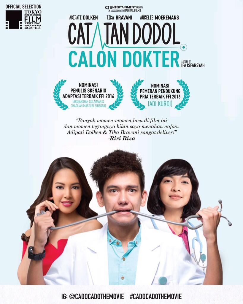 Catatan Dodol Calon Dokter (2016) │Adipati Dolken, Tika Bravani, Aurelie Moeremans