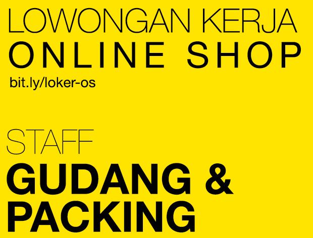 Lowongan Kerja Online Shop - Staff Gudang & Packing - Cipondoh, Tangerang