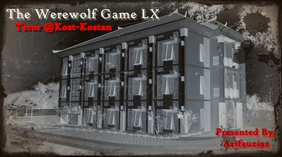 The Werewolf Game BIG LX - Teror @Kost-Kostan