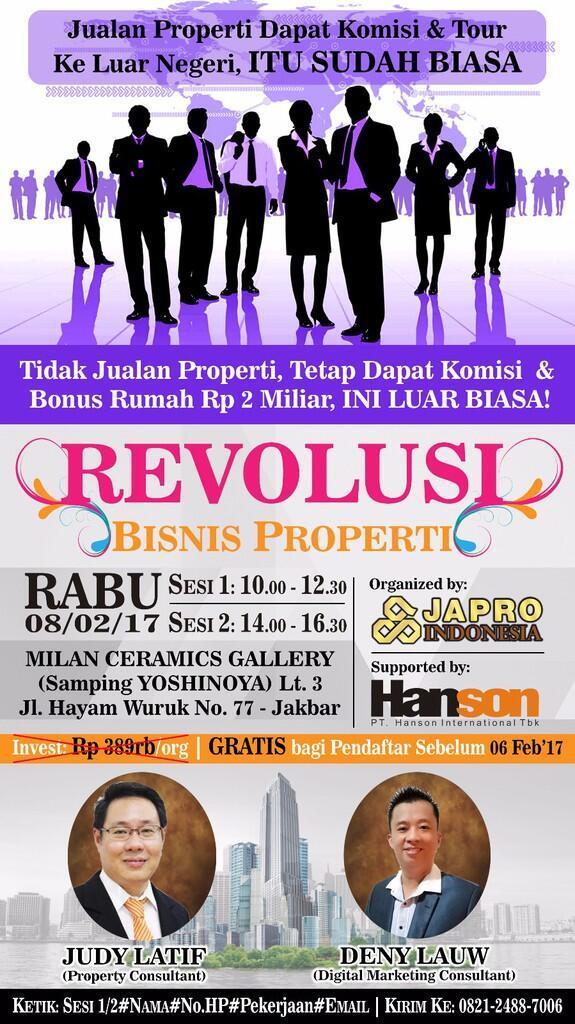 Seminar Jakarta REVOLUSI BISNIS PROPERTI- Tdk jualan property ttap dpt komisi