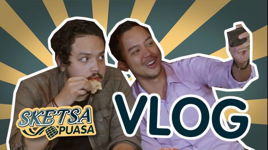 Sketsa Puasa 19 : Vlog Lupa Daratan