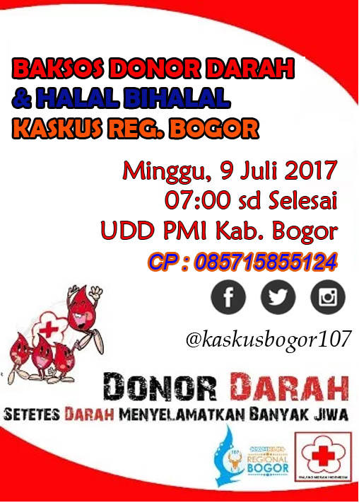 Baksos Donor Darah 12 Halal Bihalal Kaskusbogor107 Kaskus