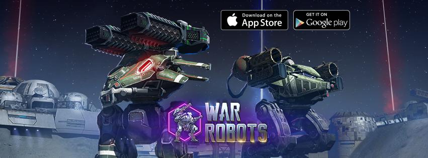 [ANDROID/IOS] WAR ROBOTS - IT'S A TIME OF WAR, PILOT!