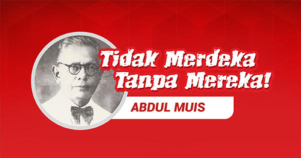 Abdul Muis, Jurnalis yang Doyan Bikin Belanda Pusing