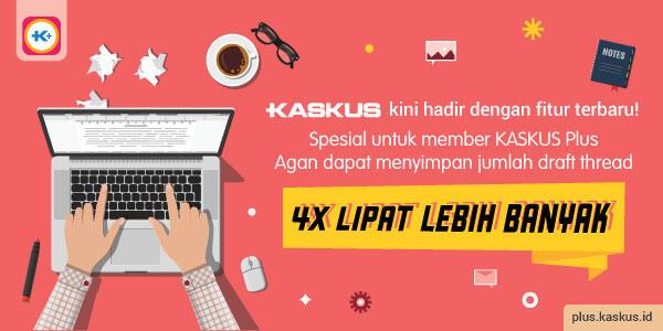 KASKUS Plus Dapet Bonus Lebih di Fitur Baru: Draft Thread & Save Page!