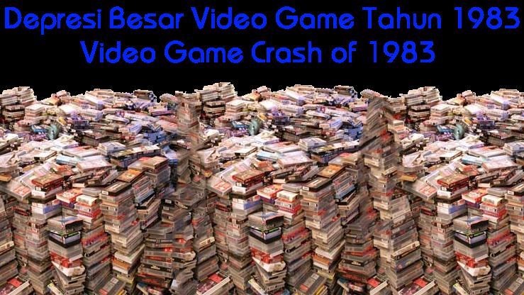 Depresi Besar Video Game Tahun 1983