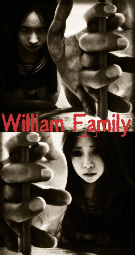 [HOROR]William Family