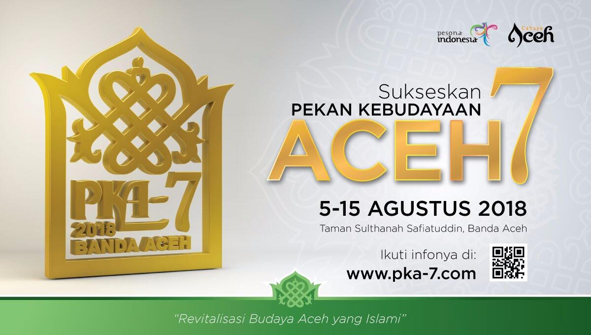 [Event] Pekan Kebudayaan Aceh 7 5 - 15 Agustus 2018