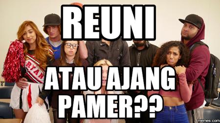 "4 Tanda__ ACARA REUNI KEKINIAN ""JAMAN NOW"" JADI AJANG PAMER ????__ 18++"