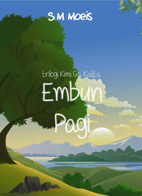 .[[SINCE 2013]]. Kimi ga Katta: Having You (Trilogi)