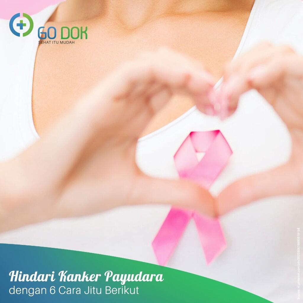 Cara Mencegah Kanker Payudara, Kenali dan Praktikan! | KASKUS