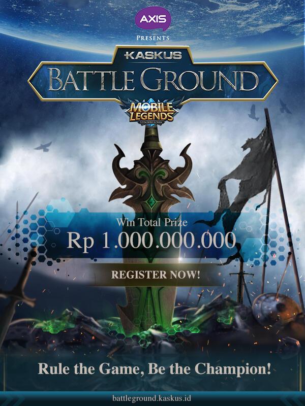 KASKUS Battleground: Ikuti Kompetisi Mobile Legends Berhadiah Total 1 Miliar Rupiah!