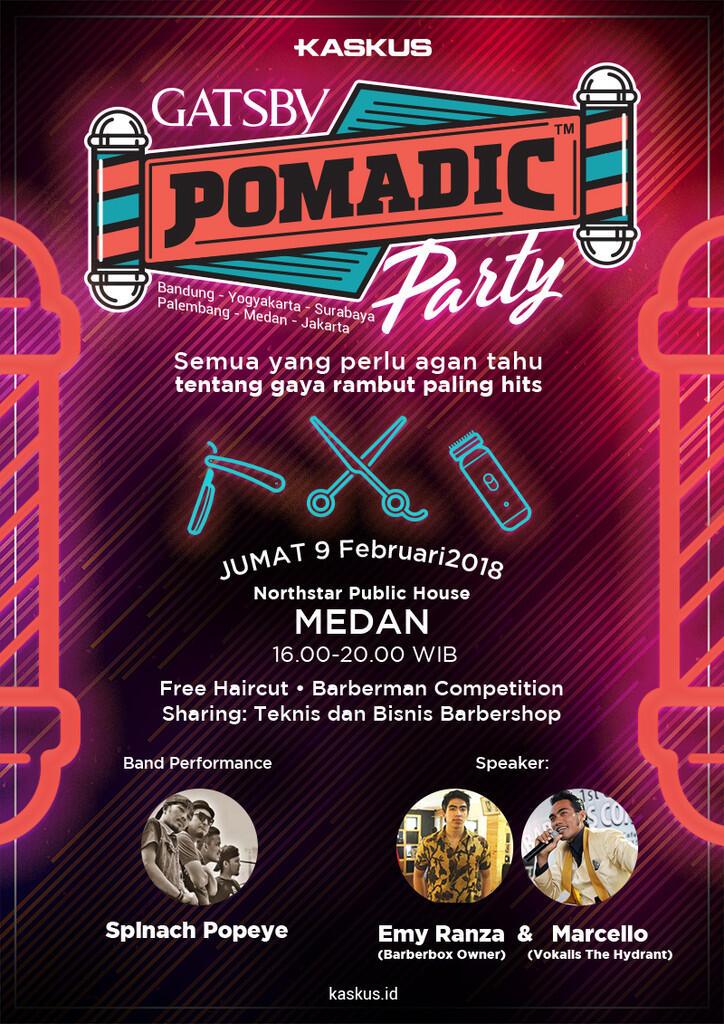 Yuk, Seru-Seruan Sambil Menimba Ilmu di GATSBY Pomadic Party - Medan!