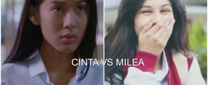 Cinta vs Milea, Kalian Pilih Siapa?