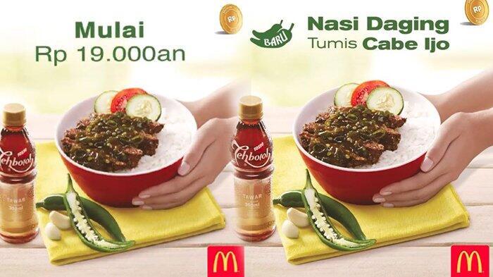 Usai Hadirkan Nasi Uduk, McDonald's Indonesia Kini Hadirkan Tumis Daging Cabe Ijo