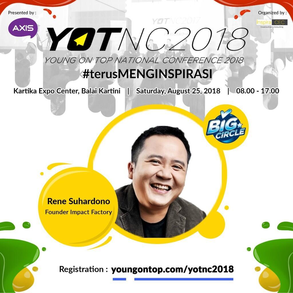 Yuk Kenalan Sama Rene Suhardono, Founder Impact Factory