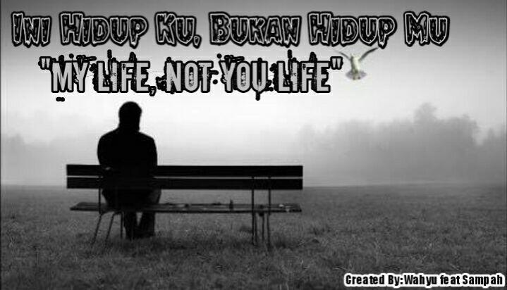 SAMPAH...!!! (My Life Not You Life) True story