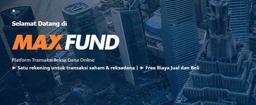 Platform Transaksi Reksadana Online Baru: MAXFUND