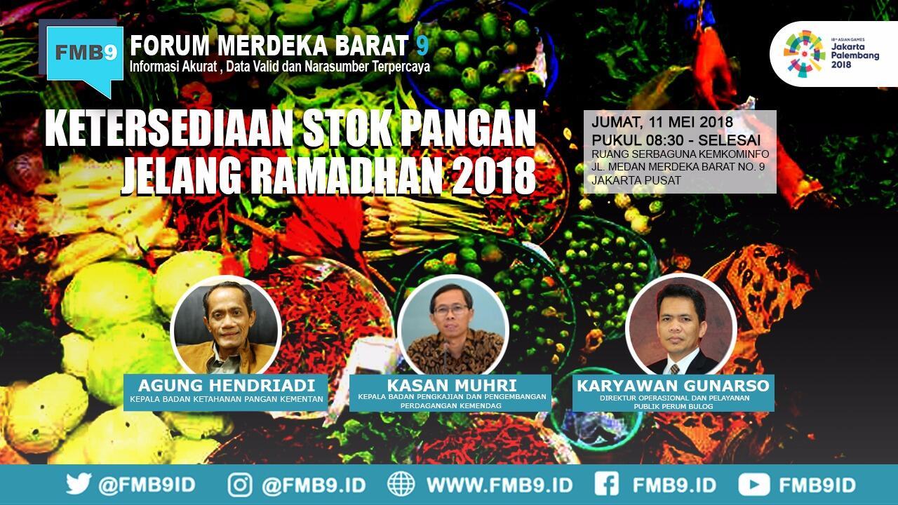 Pemerintah Siap Sediakan Bahan Pangan Jelang Ramadan 2018