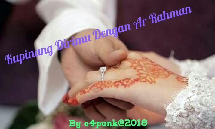 """[#CerpenReligi ] """"Kupinang Dirimu Dengan Ar Rahman"""""""
