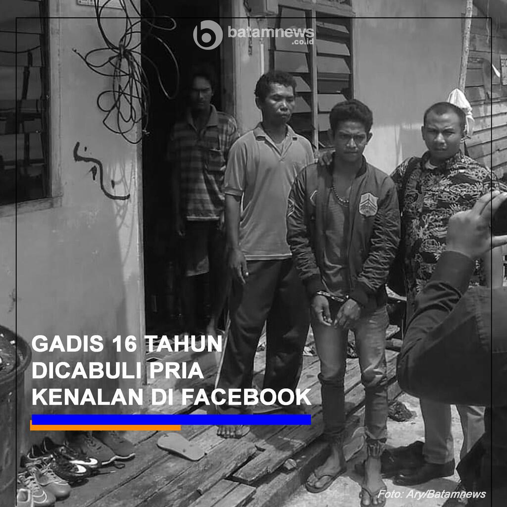 Gadis 16 Tahun di Bintan Dicabuli Pria Kenalan di Facebook
