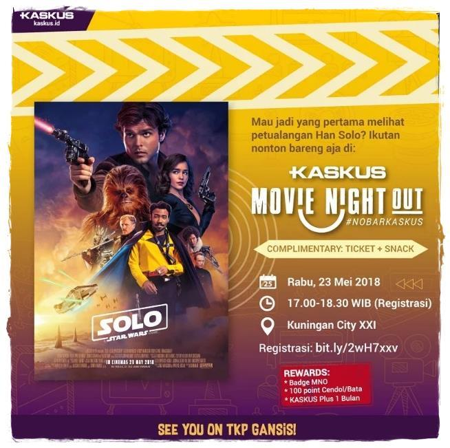 [FR] : Serunya Nobar Solo : A Star Wars Story Di Kaskus Movie Night Out