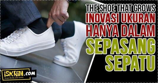 Satu Sepatu Untuk Semua Ukuran, Gimana Bisa? Inilah Inovasi Kemanusiaan Tiada Henti