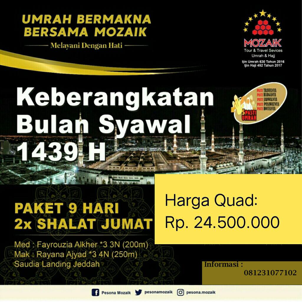 Paket Umroh Setelah Lebaran Bersama Pesona Mozaik Surabaya