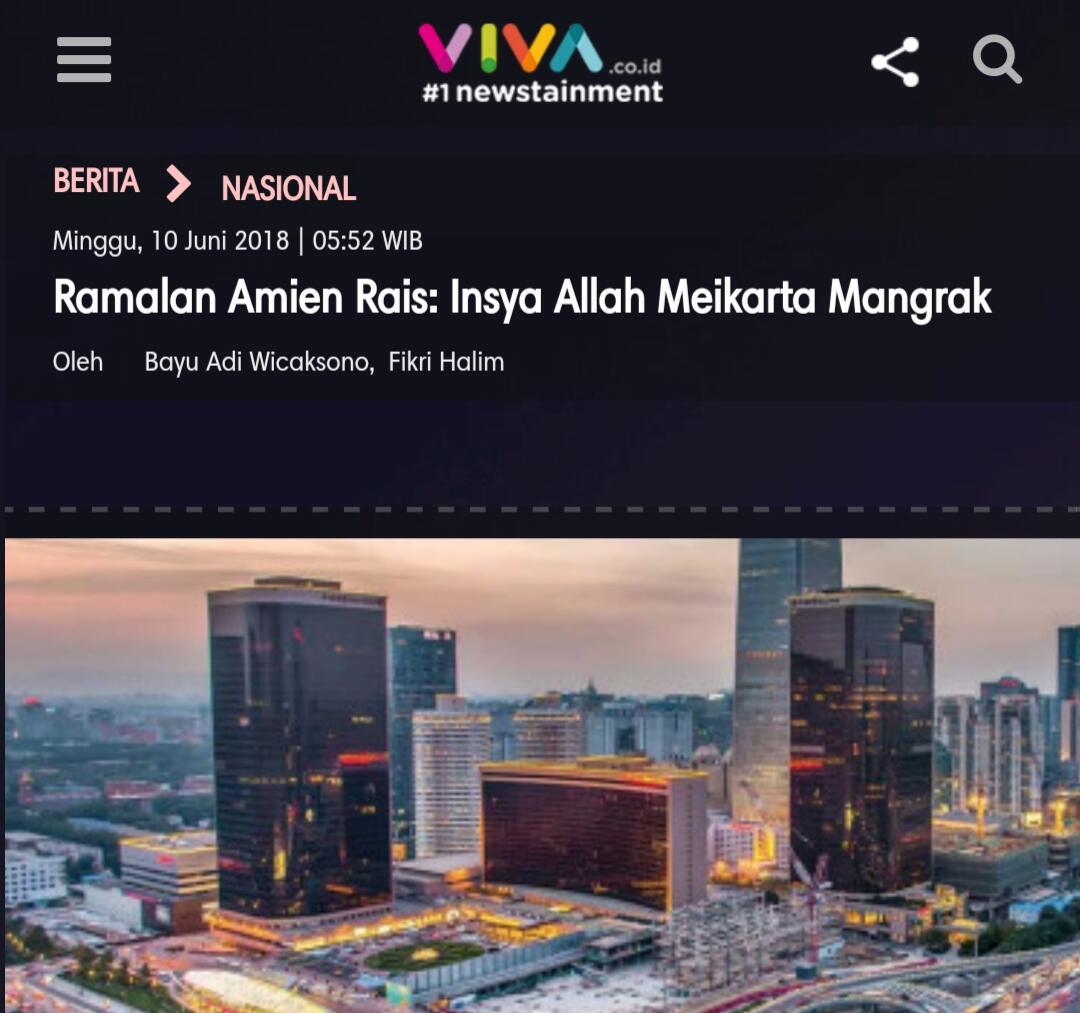 Ramalan Amien Rais: Insya Allah Meikarta Mangrak