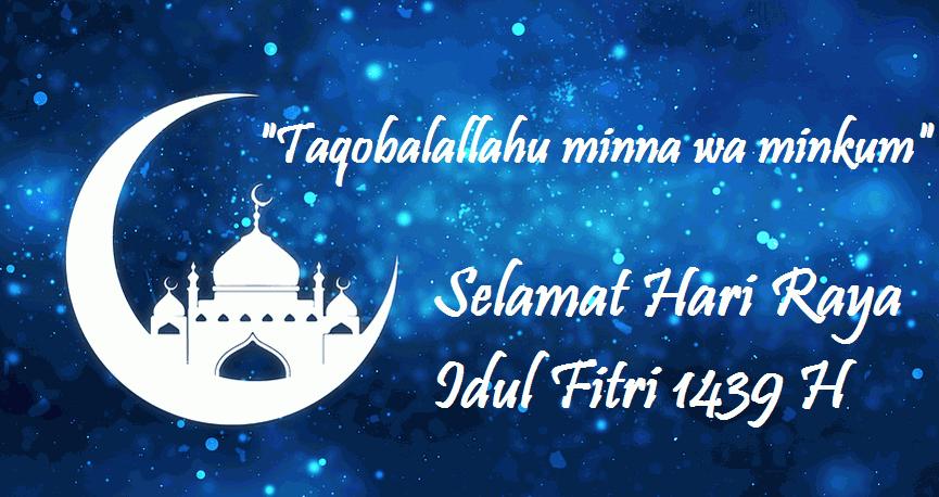 Selamat Hari Raya Idul Fitri #19 ( 1 Syawal 1439H / 2018 )