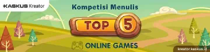 [TOP 5 Online Games] 5 Online games Yang Membuat Hidup Pecandunya Kacau!