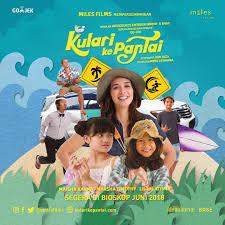Film Ku Lari Ke Pantai Membawa Penonton Mencintai Wisata Di Indonesia