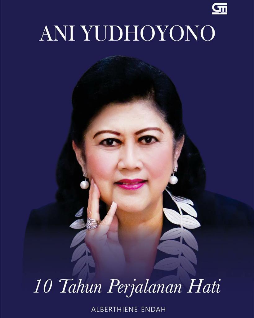 Ani Yudhoyono akan Luncurkan Buku '10 Tahun Perjalanan Hati'