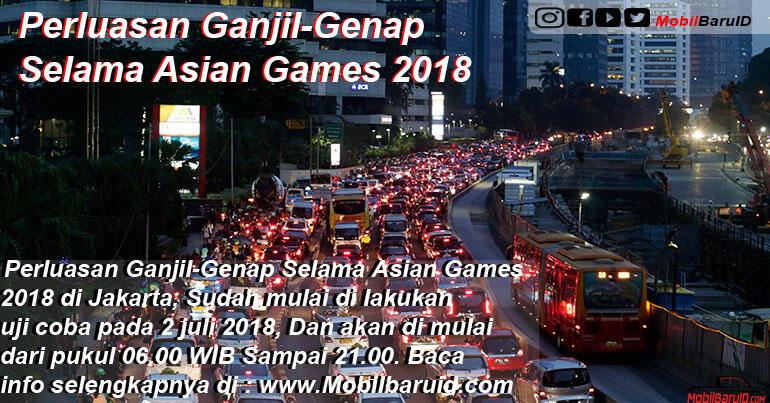 [CEKIDOT] Perluasan Aturan Ganjil-Genap Selama Asian Games 2018